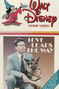 Love Leads the Way: A True Story