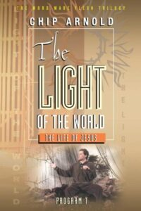 The Word Made Flesh: The Light of the World (Jesus)