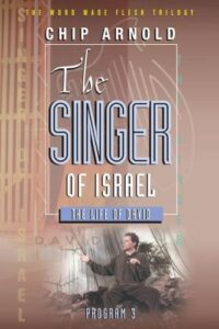 The Word Made Flesh: The Singer of Israel (David)