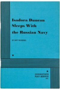 Isadora Duncan Sleeps With the Russian Navy